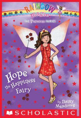Hope the Happiness Fairy (Princess Fairies Series #1)