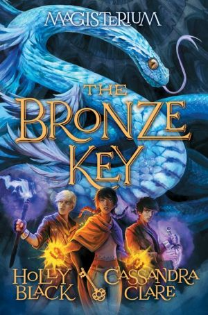 The Bronze Key (The Magisterium, Book 3)
