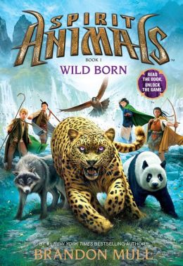 Wild Born (Spirit Animals Series #1)