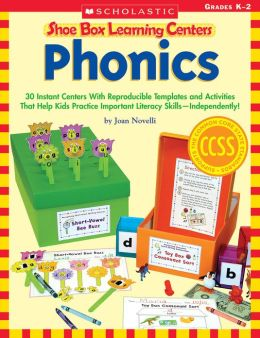 Shoe Box Learning Centers: Phonics: 30 Instant Centers With Reproducible Templates and Activities That Help Kids Practice Important Literacy Skills--Independently! (PagePerfect NOOK Book)
