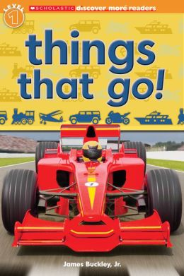 Scholastic Discover More Reader Level 1: Things That Go!