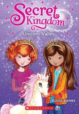Secret Kingdom #2: Unicorn Valley