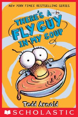 There's a Fly Guy in My Soup (Fly Guy Series #12)