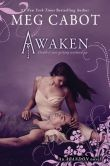 Book Cover Image. Title: Awaken (Abandon Trilogy Series #3), Author: Meg Cabot