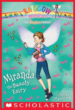 Miranda the Beauty Fairy (Rainbow Magic: Fashion Fairies Series #1)