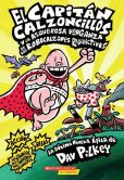 Book Cover Image. Title: El Capitan Calzoncillos y la asquerosa venganza de los Robocalzones Radioactivos:  (Spanish language edition of Captain Underpants and the Revolting Revenge of the Radioactive Robo-Boxers), Author: Dav Pilkey
