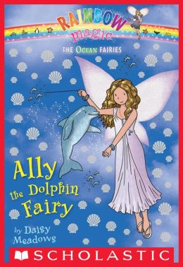 Ally the Dolphin Fairy (Ocean Fairies Series #1)