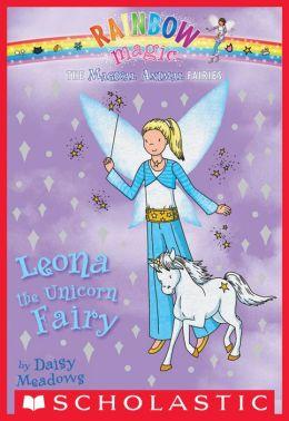 Leona the Unicorn Fairy (Magical Animal Fairies Series #6)