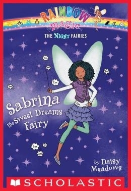 Sabrina the Sweet Dreams Fairy (Night Fairies Series #7)