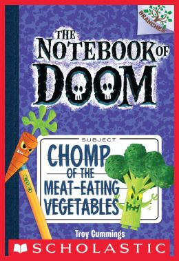 Chomp of the Meat-Eating Vegetables (The Notebook of Doom Series #4)