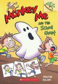 Monkey Me and the School Ghost (Monkey Me Series #4)