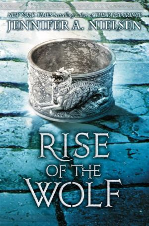 Rise of the Wolf (Mark of the Thief, Book 2)