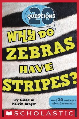 Why Do Zebras Have Stripes? (20 Questions Series #2)