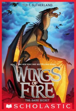 The Dark Secret Wings Of Fire Series 4 By Tui T
