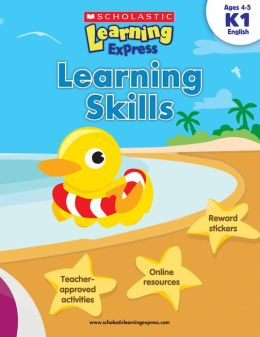 Scholastic Learning Express: Learning Skills (K-1) (PagePerfect NOOK Book)