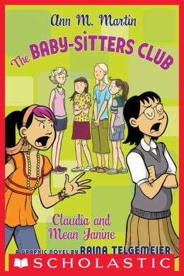 Claudia and Mean Janine (The Baby-Sitters Club Graphix Series #4)