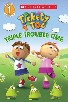 Tickety Toc: Triple Trouble Time - Picture Clue Reader