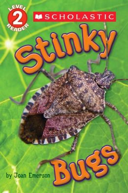 Stinky Bugs Scholastic Reader Level 2