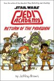 Book Cover Image. Title: Star Wars:  Jedi Academy: Return of the Padawan (Book 2) (B&N Exclusive Edition)), Author: Jeffrey Brown