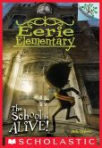 Book Cover Image. Title: Eerie Elementary #1:  The School Is Alive! (A Branches Book), Author: Jack Chabert