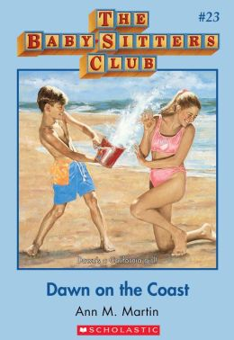 The Baby-Sitters Club #23: Dawn on the Coast