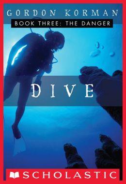 Dive #3: The Danger