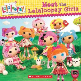 Lala-Oopsies: Meet the Lala-Oopsies (Lalaloopsy Series)