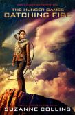 Book Cover Image. Title: Catching Fire:  Movie Tie-in Edition (Hunger Games Series #2), Author: Suzanne Collins