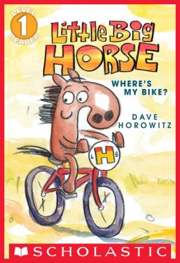Scholastic Reader Level 1: Little Big Horse