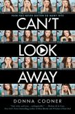 Book Cover Image. Title: Can't Look Away, Author: Donna Cooner