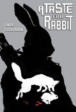 A Taste for Rabbit