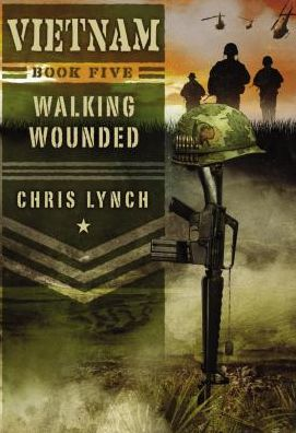 Walking Wounded (Vietnam #5)