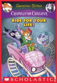 Book Cover Image. Title: Creepella Von Cacklefur #6:  Ride for Your Life!, Author: Geronimo Stilton