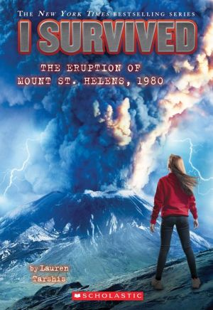 I Survived the Eruption of Mount St. Helens, 1980 (I Survived #14)