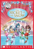 Book Cover Image. Title: Thea Stilton Special Edition:  The Secret of the Snow, Author: Thea Stilton