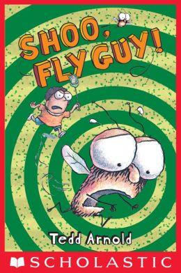 Shoo, Fly Guy! (Fly Guy Series #3)