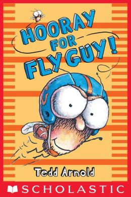 Hooray for Fly Guy! (Fly Guy Series #6)