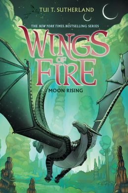 Wings of Fire Book Six: Moon Rising by Tui T. Sutherland | 9780545685344 |