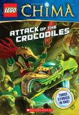 Book Cover Image. Title: LEGO Legends of Chima:  Attack of the Crocodiles (Chapter Book #1), Author: Greg Farshtey
