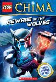 Book Cover Image. Title: LEGO Legends of Chima:  Beware of the Wolves (Chapter Book #2), Author: Greg Farshtey