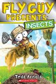 Book Cover Image. Title: Fly Guy Presents:  Insects, Author: Tedd Arnold