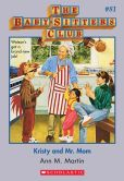 Book Cover Image. Title: The Baby-Sitters Club #81:  Kristy and Mr. Mom, Author: Ann M. Martin
