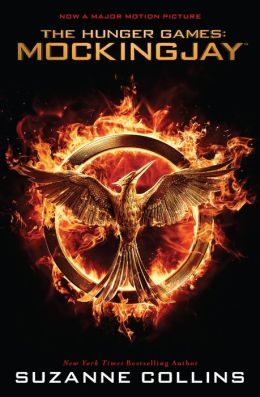 Mockingjay: Movie Tie-In Edition (Hunger Games Series #3)