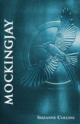 Mockingjay: Foil Edition (Hunger Games Series #3)