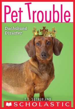 Dachshund Disaster (Pet Trouble Series #8)