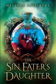 Book Cover Image. Title: The Sin Eater's Daughter, Author: Melinda Salisbury