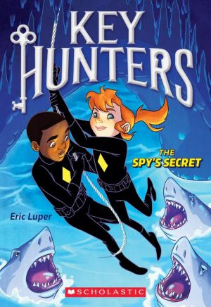 The Spy's Secret (Key Hunters #2)