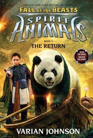 The Return (Spirit Animals: Fall of the Beasts #3)