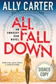 Book Cover Image. Title: Embassy Row #1 (Signed Book):  All Fall Down, Author: Ally Carter