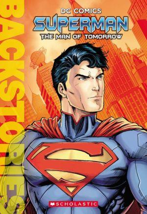 Superman: The Man of Tomorrow